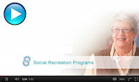CLICK HERE to watch video on social & recreation programs