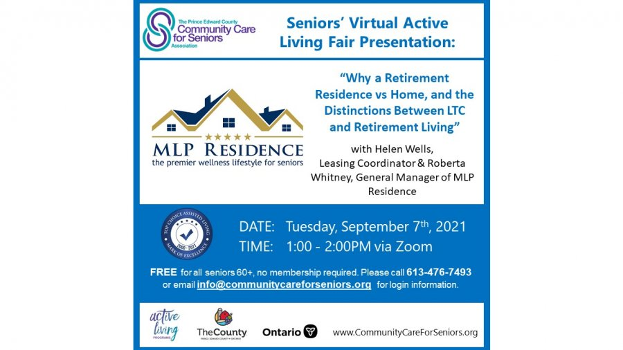 """SENIORS' VIRTUAL FAIR - """"Retirement Community Living vs Staying Home with Care, A Debatable Cost & The Distinction Between Retirement Living, Long Term Care and Nursing Homes"""" with Helen Wells, MLP Residence"""