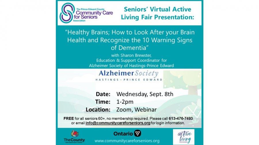 "SENIORS' VIRTUAL FAIR - ""Healthy Brains"" with Angela Meraw, Alzheimer Society of Hastings-Prince Edward;"