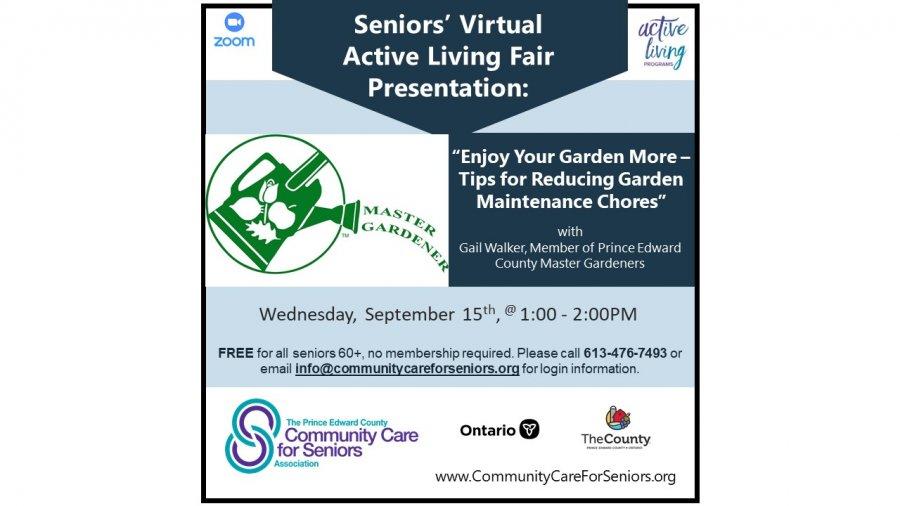 """SENIORS' VIRTUAL FAIR - """"Enjoy Your Garden More – Tips for Reducing Garden Maintenance Chores"""" with Gail Walker, Prince Edward County Master Gardeners"""