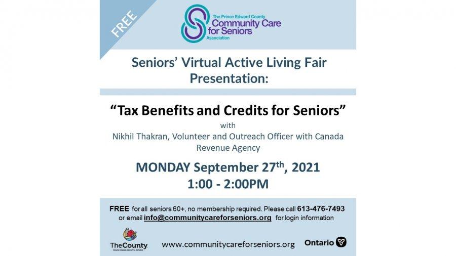 "SENIORS' VIRTUAL FAIR - Doing Your Taxes on Time, Common Tax Credits & Volunteer Income Tax Program"" with Nikhil Thakran, Canada Revenue Agency"