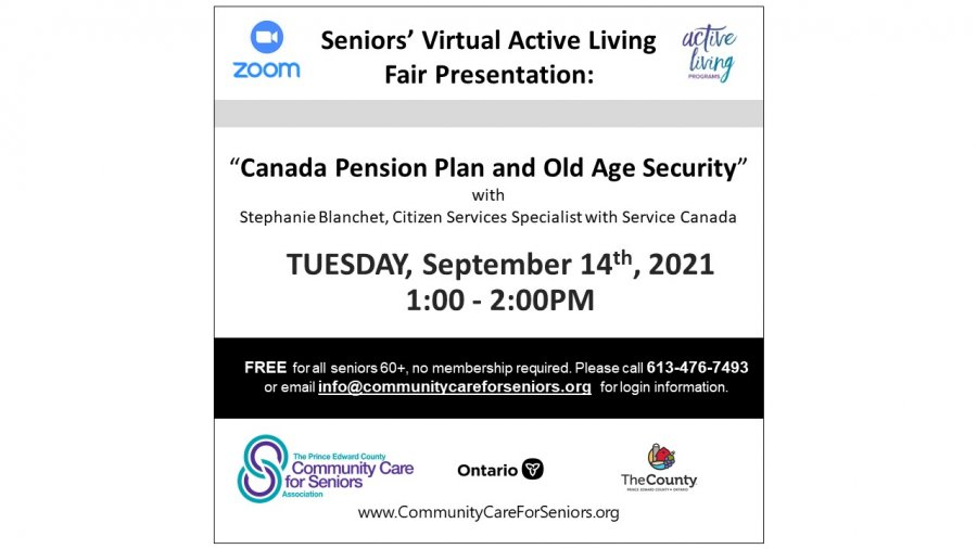 """SENIORS' VIRTUAL FAIR - """"Canada Pension Plan and Old Age Security"""" with Stephanie Blanchet, Service Canada"""